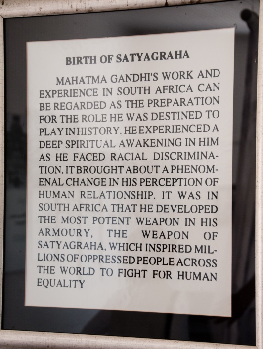 Gandhi formulated and first practiced SATYAGRAHA in South Africa in the early 20th C